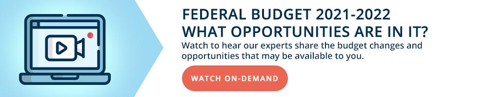 Federal Budget 2021-22 Watch On Demand Webinar